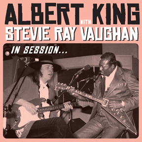 Albert King and Stevie Ray Vaughan - In Session