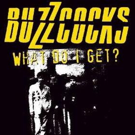 Album Review The Buzzcocks What Do I Get