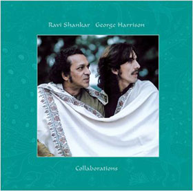 Ravi Shankar and George Harrison - Collaborations