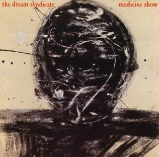 dream_syndicate_medicine_show